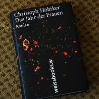 Christoph Höhtker - Das Jahr der Frauen