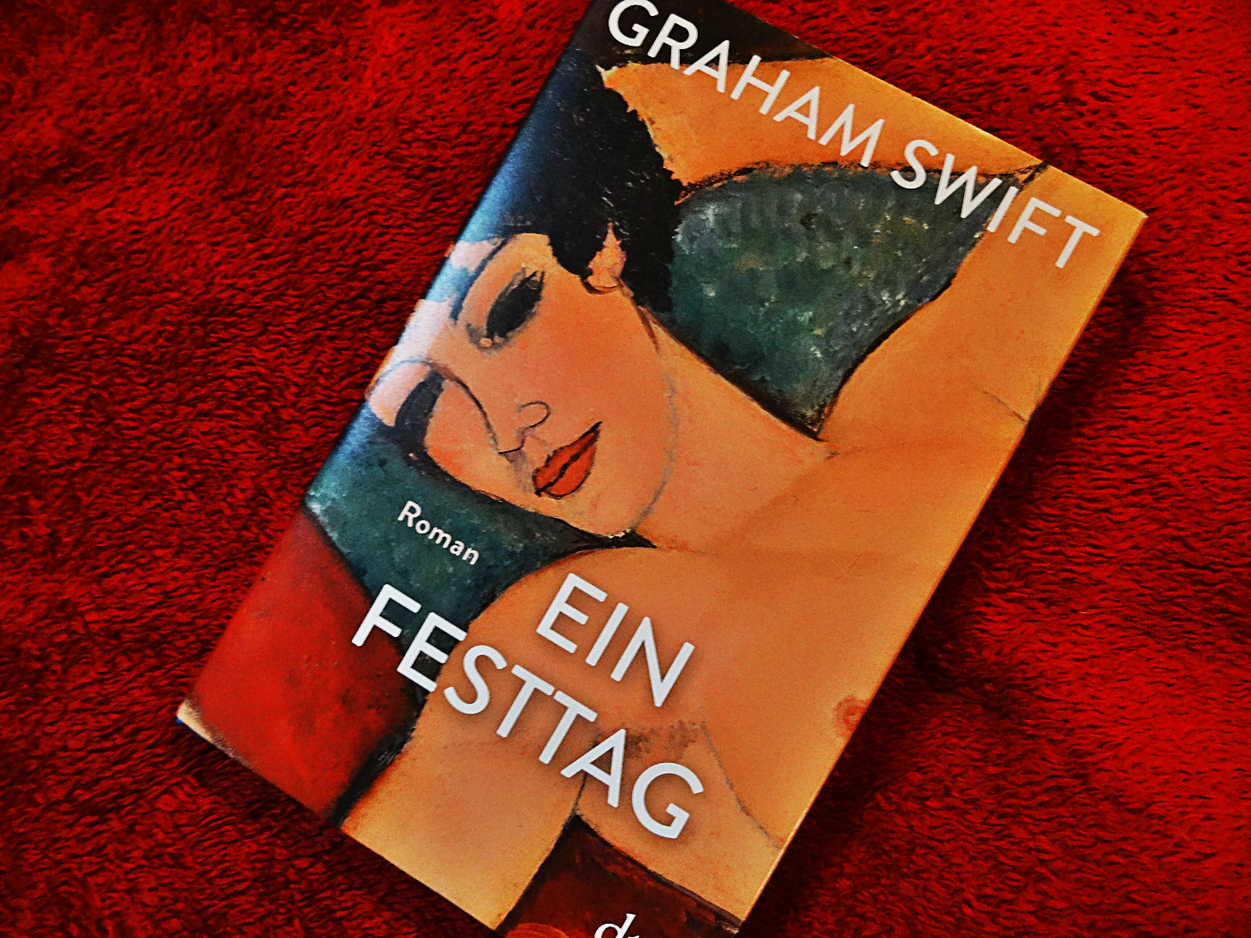 Graham Swift – Ein Festtag