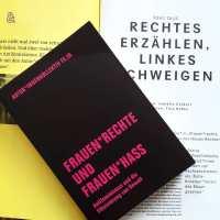 """""""Köln war für die extreme Rechte ein Glücksfall."""" Interview über """"Frauen*rechte und Frauen*hass"""""""