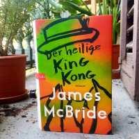 James McBride - Der heilige King Kong